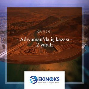 adiyamanda-is-kazasi
